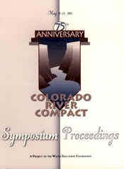 Colorado River Compact 75th Anniversary Symposium Proceedings