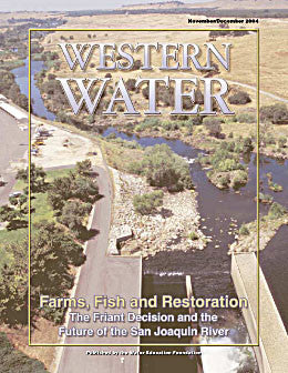 Farms, Fish and Restoration: The Friant Decision and the Future of the San Joaquin River