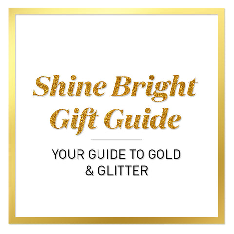 Shine Bright Gift Guide