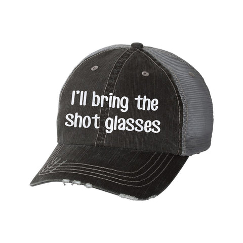 I'll Bring the Shot Glasses Distressed Ladies Trucker Hat