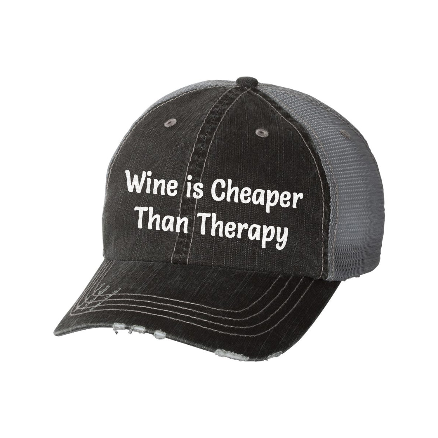 Wine is Cheaper Than Therapy Distressed Ladies Trucker Hat