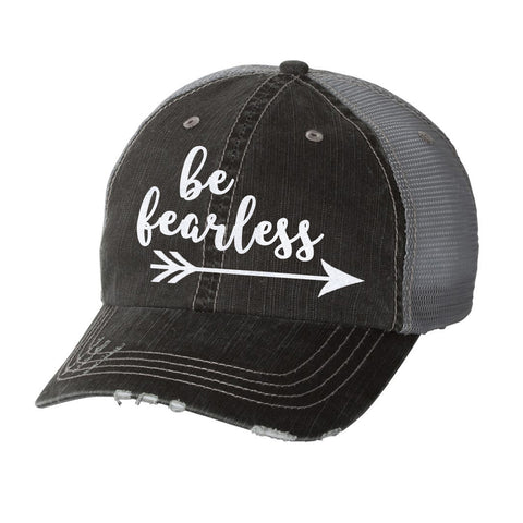 Be Fearless Distressed Ladies Trucker Hat