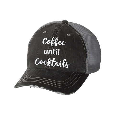 Coffee Until Cocktails Distressed Ladies Trucker Hat
