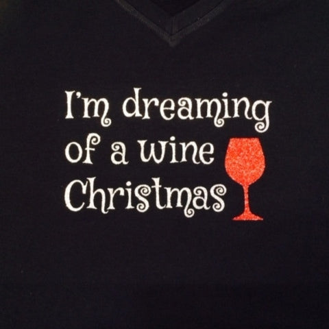 Dreaming of a Wine Christmas Glitter Shirt