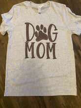 Load image into Gallery viewer, Dog Mom Tee