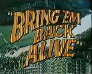 BRING EM BACK ALIVE COMPLETE TV SERIES DVD SET