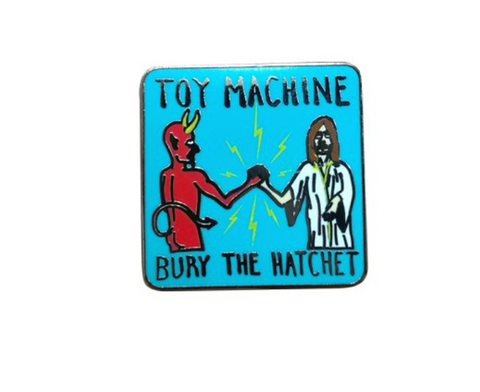Toy Machine Bury The Hatchet Pin