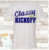 Classy till Kickoff Customize your Colors Football Tee Unisex Adult