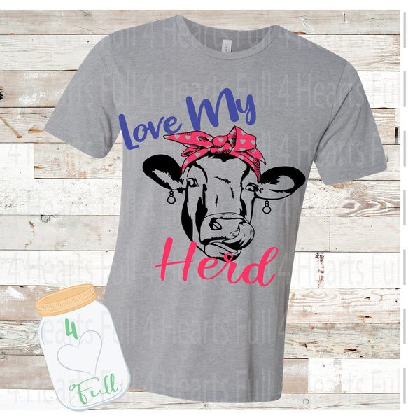 Love My Herd Cow Mom Tee Unisex Adult