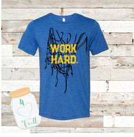 work hard basketball Tee Adult and Youth