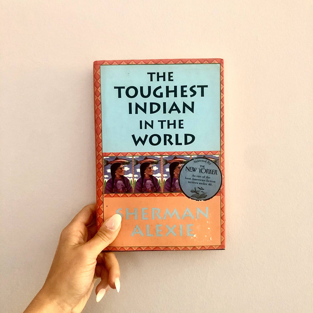 The Toughest Indian in the World by Sherman Alexie