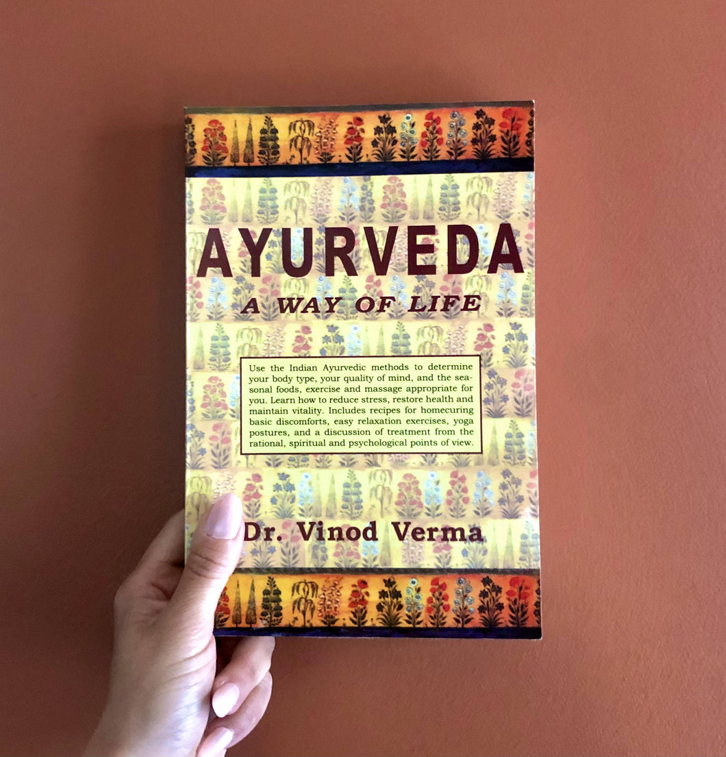 Ayurveda: A Way of Life by Dr. Vinod Verma