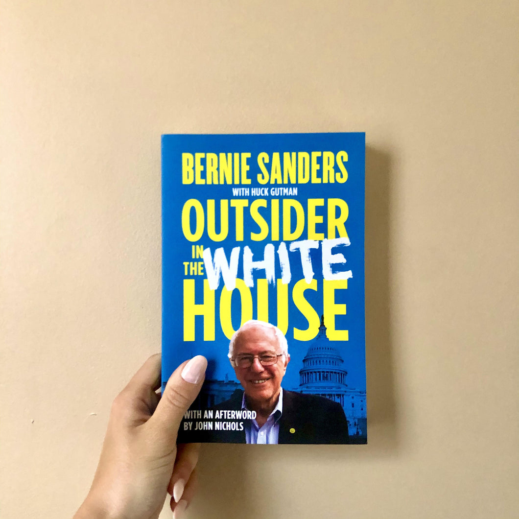 Outsider in the White House by Bernie Sanders