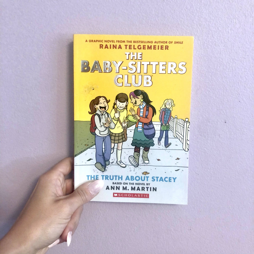 The Baby-Sitters Club: The Truth About Stacy Graphic Novel by Raina Telgemeier