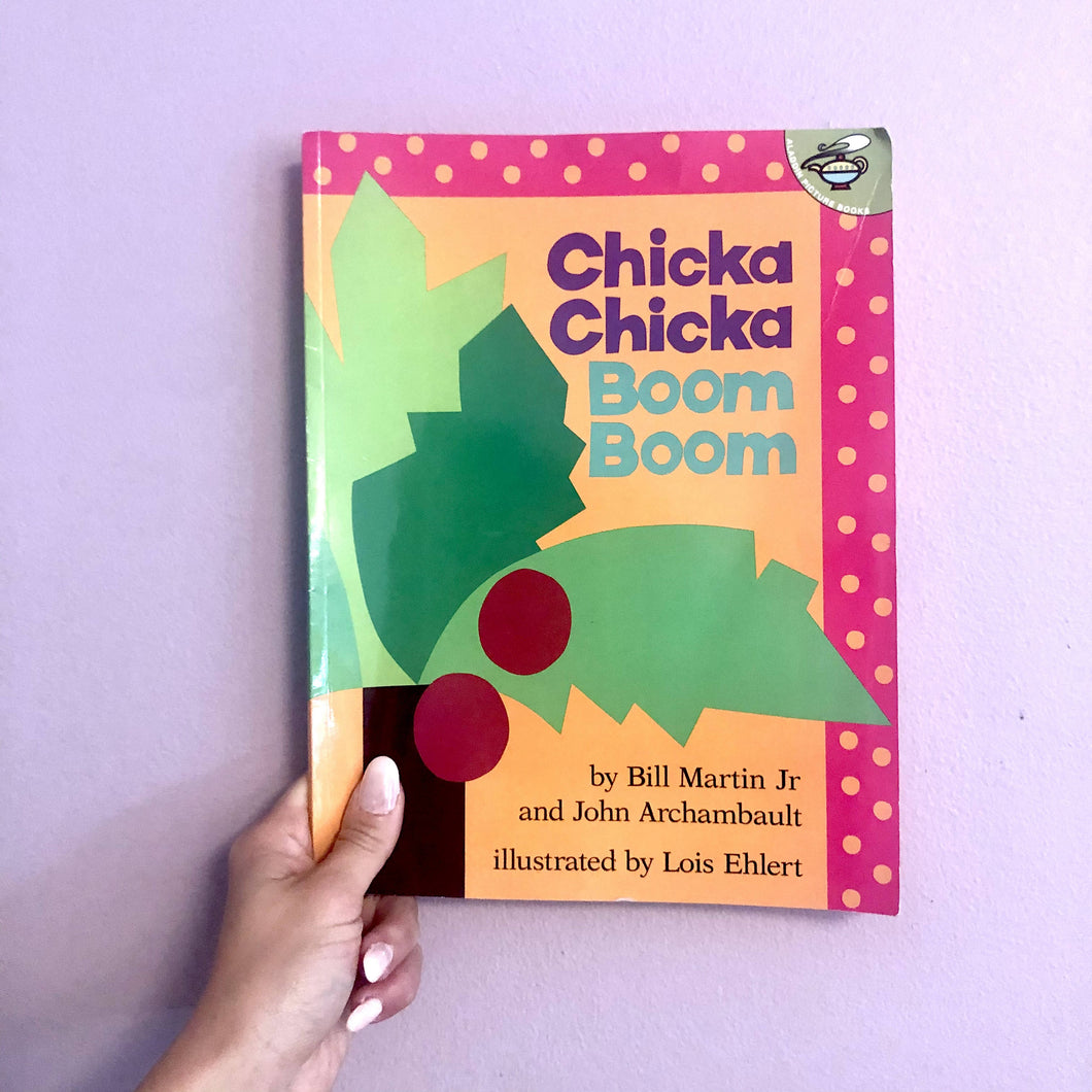 Chicka Chicka Boom Boom by Bill Martin