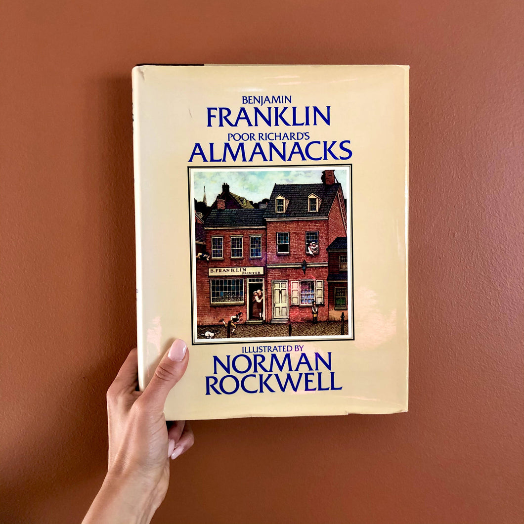 Benjamin Franklin: Poor Richard's Almanacks Illustrated by Norman Rockwell (1976)