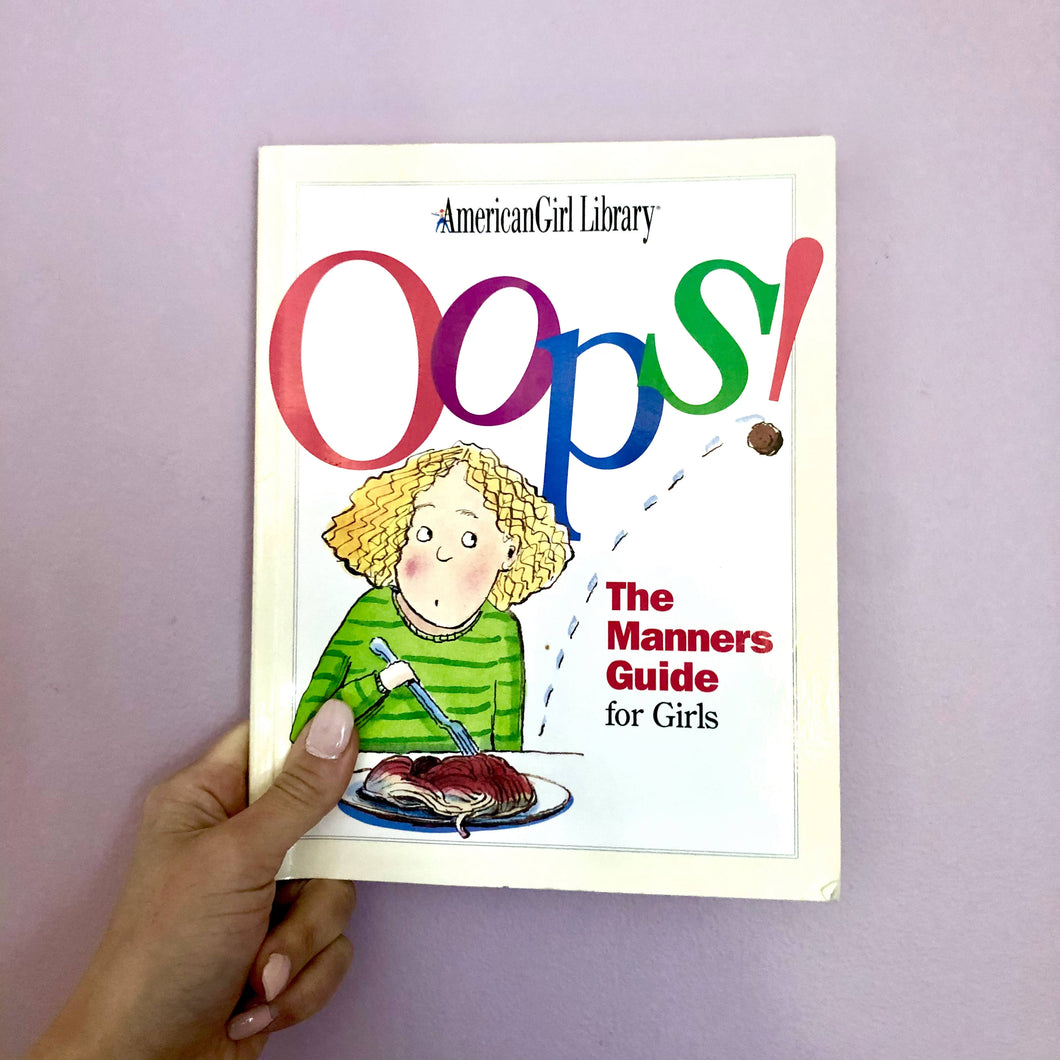 American Girl Library: Oops! The Manners Guide for Girls