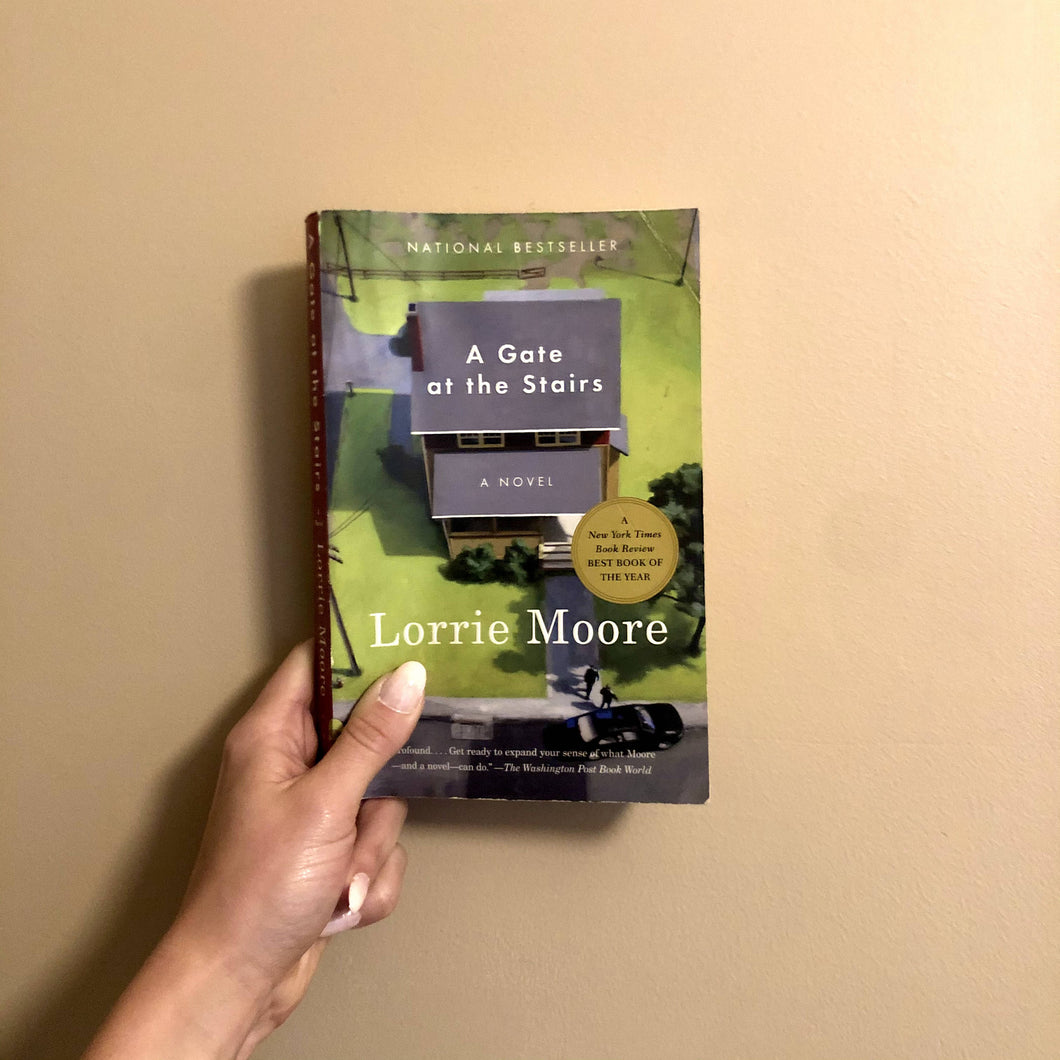 A Gate at the Stairs: A Novel by Lorrie Moore