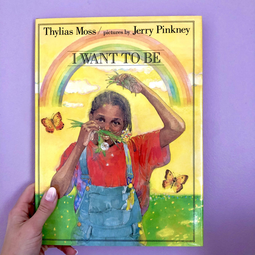 I Want to Be by Thylias Moss