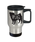 Pug Travel Mug, Pug Coffee Mug