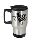 Hey Y'all Texas Travel Mug