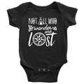 Not All Who Wander Are Lost Baby Onesie
