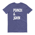 Ponch & John Short Sleeve T-Shirt