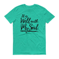 It Is Well With My Soul Black Graphic Short Sleeve T-Shirt
