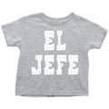 El Jefe Toddler T-Shirt