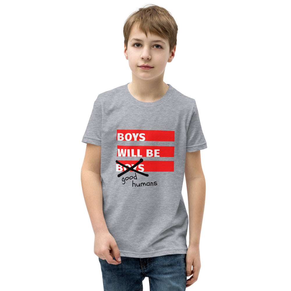 Boys Will Be Good Humans Youth T-Shirt - 100% Profits Go To Charity