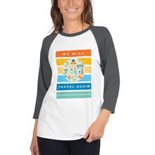 Load image into Gallery viewer, We Will Travel Again Logo 3/4 sleeve raglan shirt - 100% Profits (plus $3) Go To Charity!
