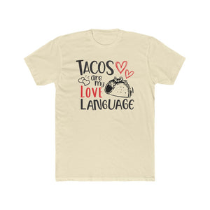 Unisex TACOS Are My Love Language Tee