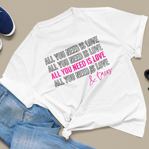 Women's Fit All You Need is LOVE & TACOS Tee