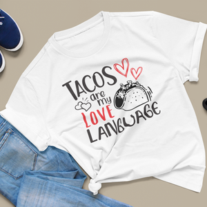 Women's Fit TACOS Are My Love Language Tee