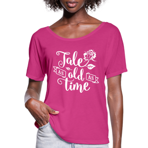 Women's Flowy Tale as old as Time T-Shirt - dark pink