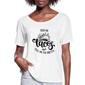 Flowy-Fit Feed Me Tacos T-Shirt - white