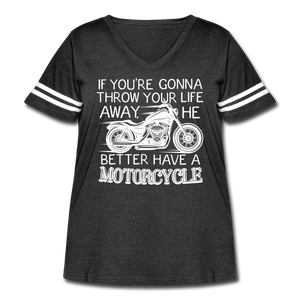 "Curvy-Fit ""He Better Have a Motorcycle"" T-Shirt - vintage smoke/white"