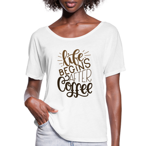 Flowy-Fit Life Begins After Coffee T-Shirt - white