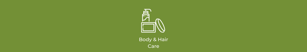Body & Hair Care