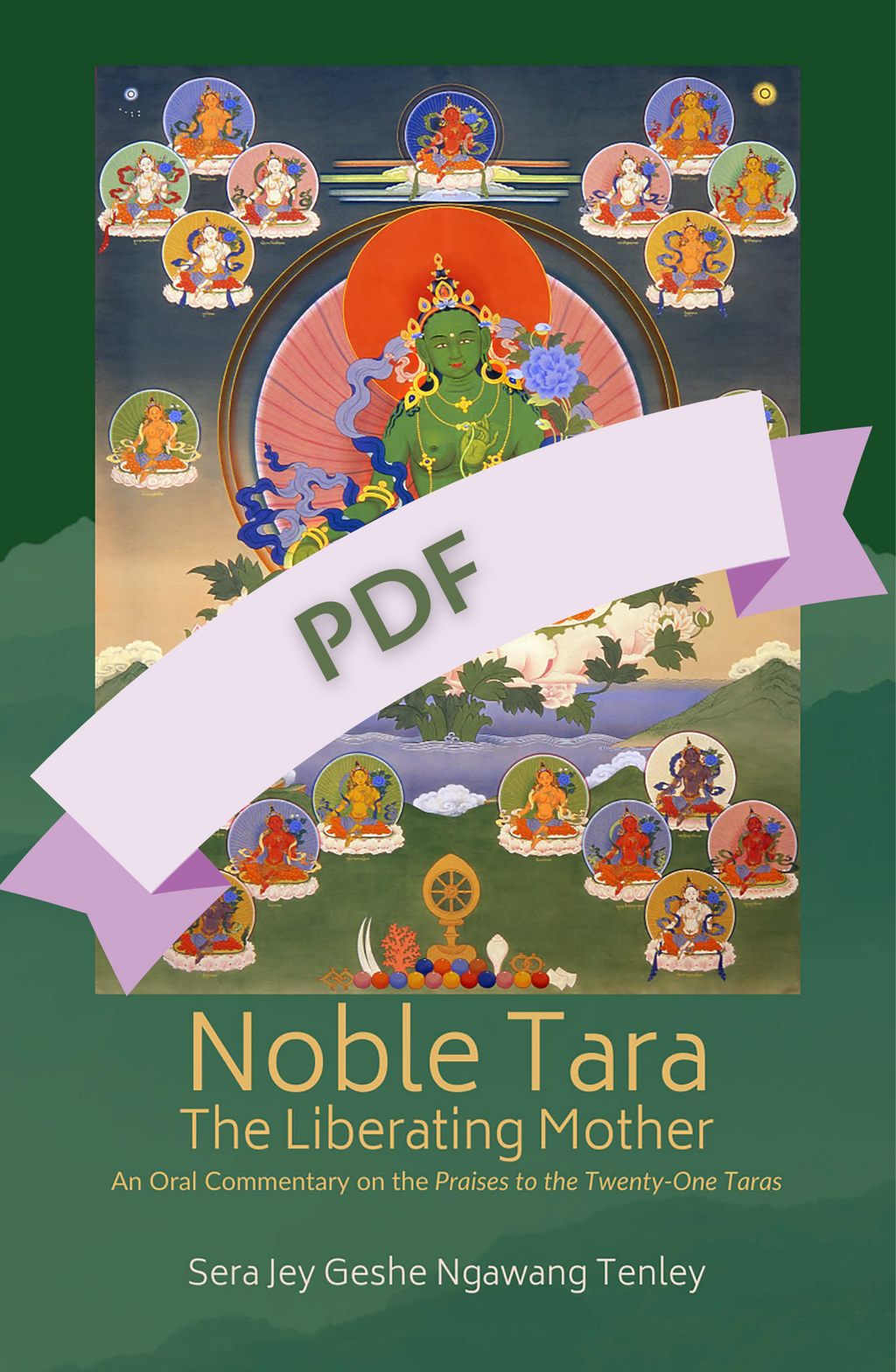 """Noble Tara, The Liberating Mother"" by Sera Jey Geshe Ngawang Tenley - PDF - Kaylo Books"