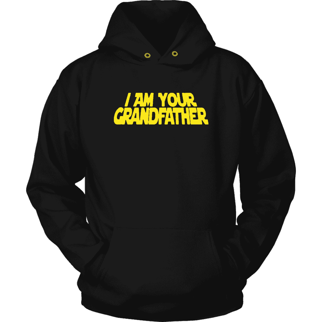 Luke, I Am Your Grandfather Hoodie - Addicted City