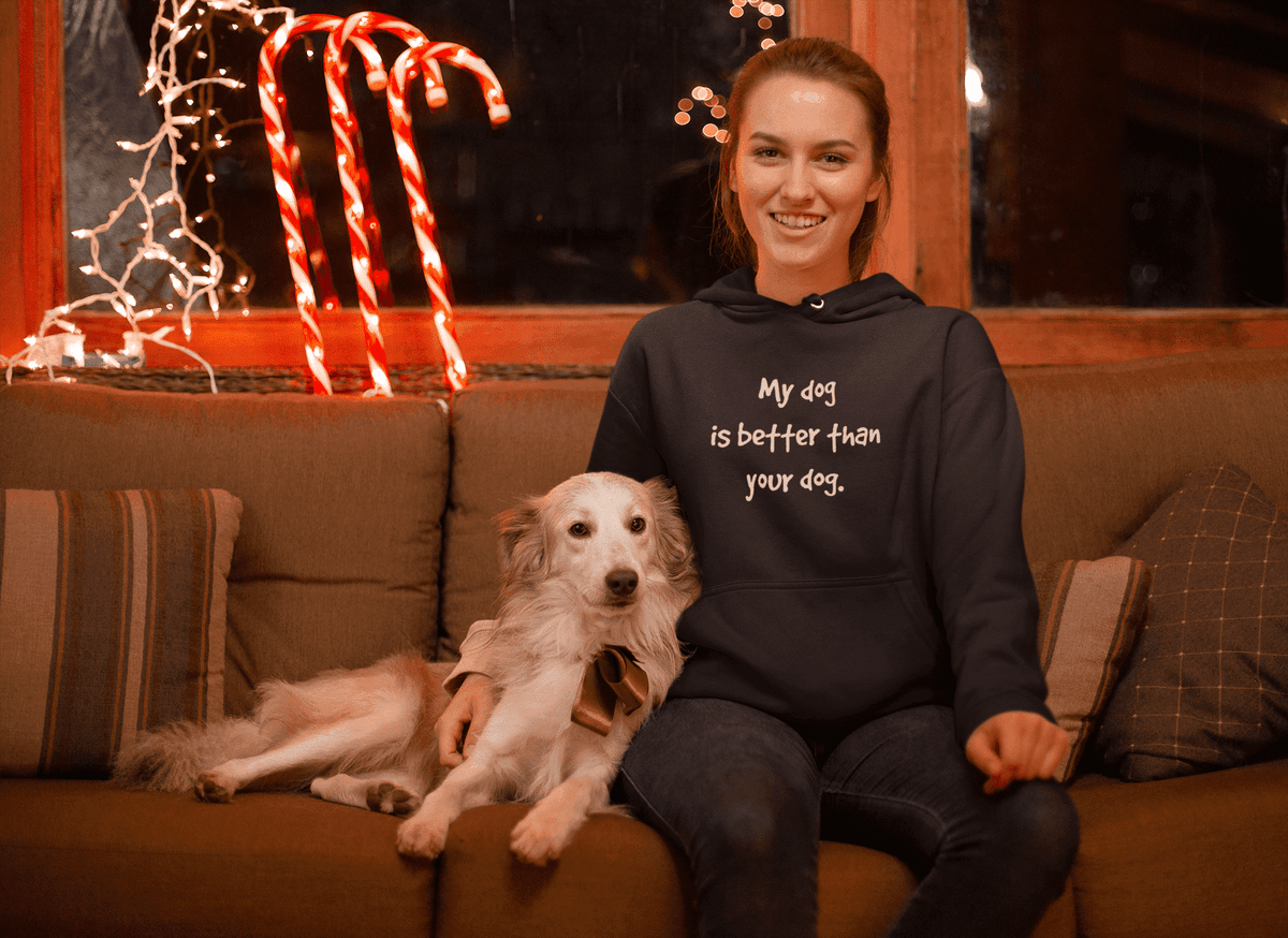 My Dog Is Better Hoodie (PLUS SIZE UP TO 5X) - Addicted City