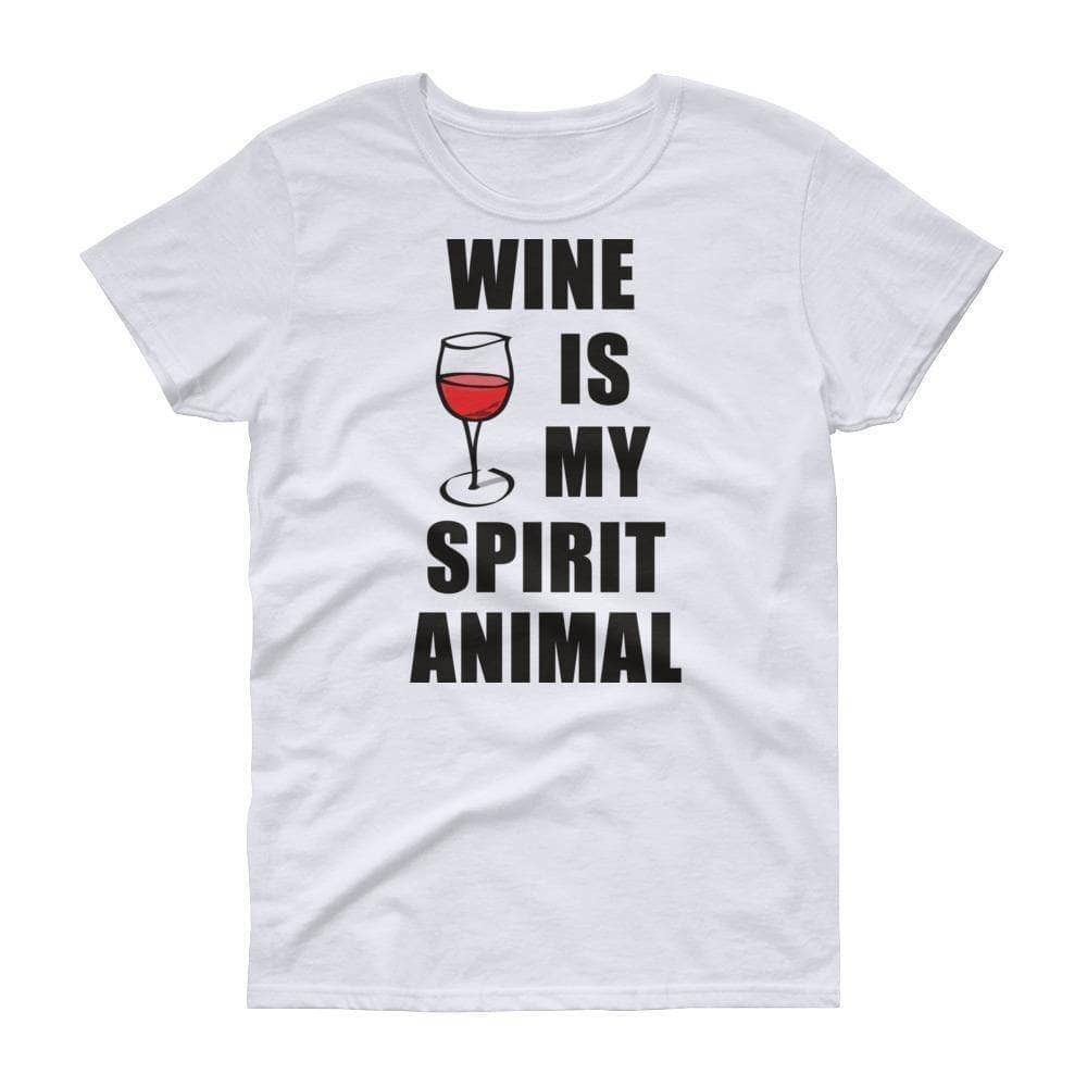 Wine Is My Spirit Animal Women's T-Shirt - Addicted City
