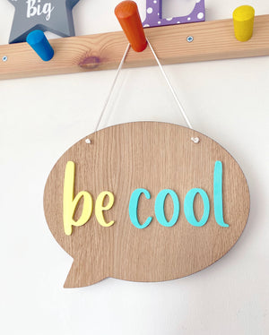 Be Cool Plaque