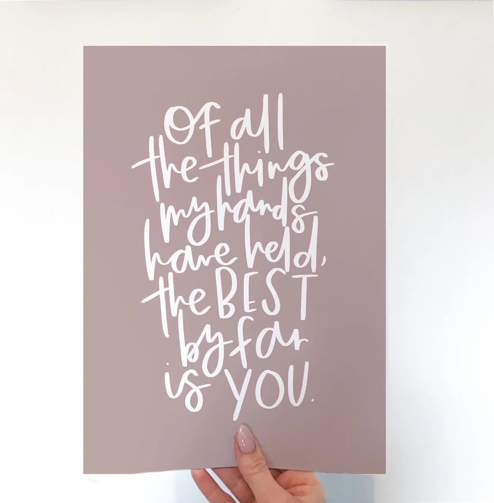 Of All The Things A4 Print - Mauve