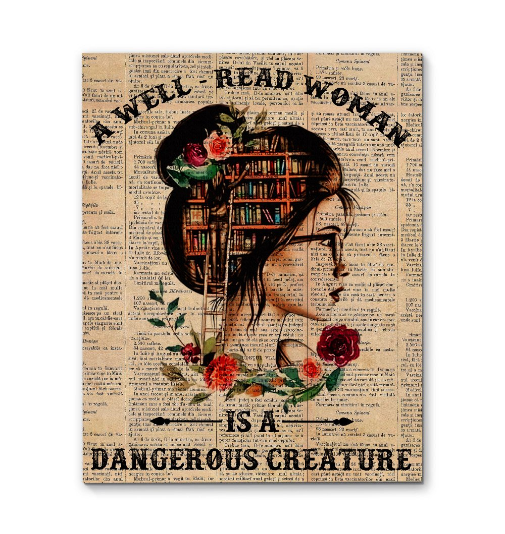A Well-Read Woman Is A Dangerous Creature EZ01 1809 Canvas