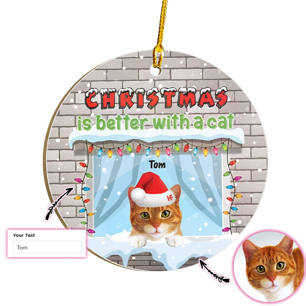 Christmas Is Better With A Cat Personalized One Cat Circle EZ25 1711 Custom Ornament