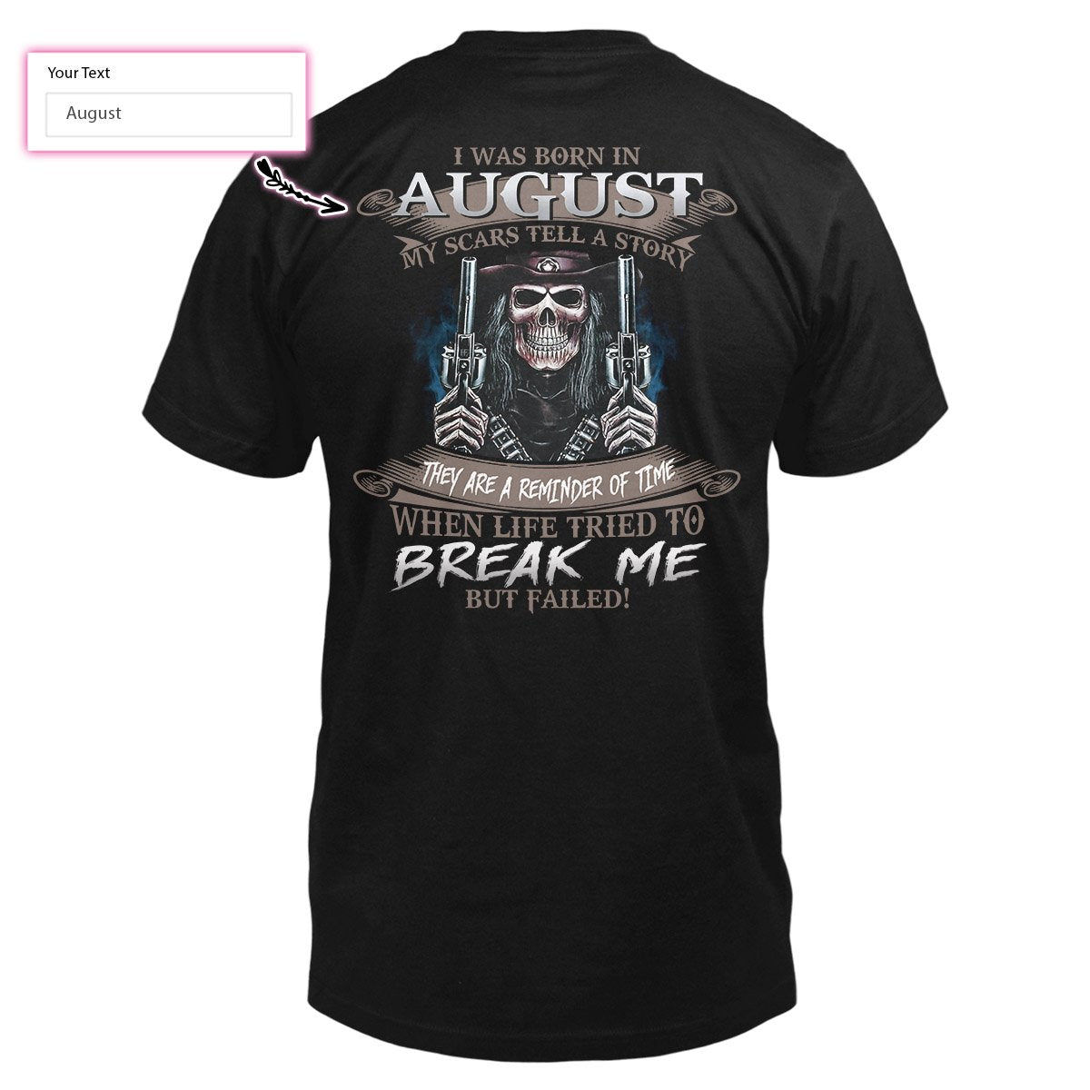 Personalized Birth Month My Scars Tell A Story Skull Gunner EZ05 1509 Custom Classic T-shirt