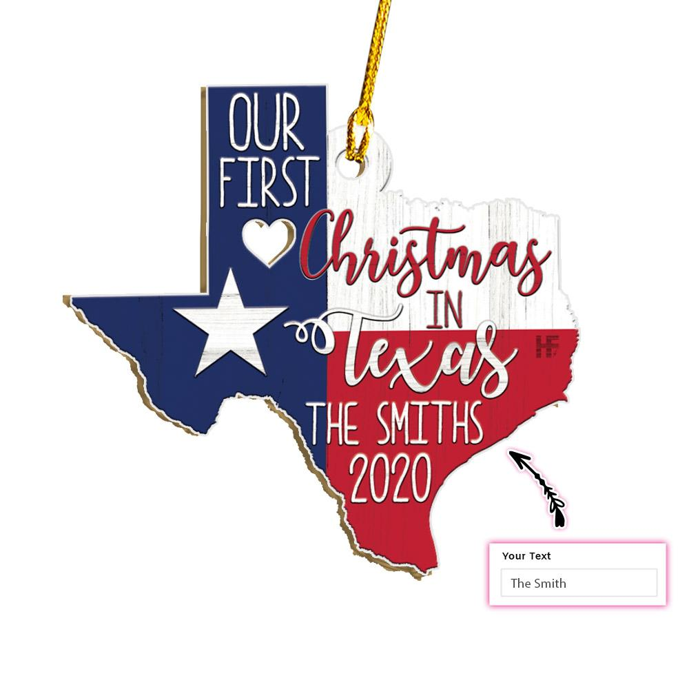 Customize Name Our First Christmas In Texas EZ05 1911 Custom Ornament