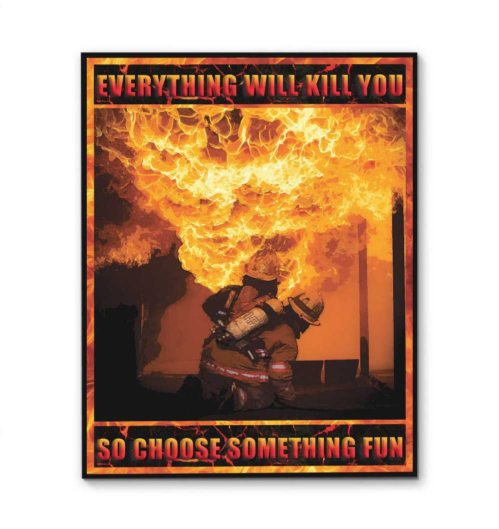 Firefighter Choose Something Fun EZ24 1812 Canvas